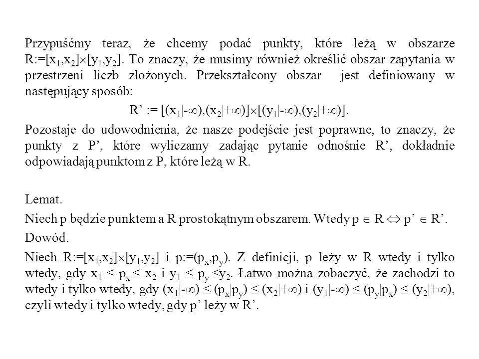 R' := [(x1|-∞),(x2|+∞)][(y1|-∞),(y2|+∞)].